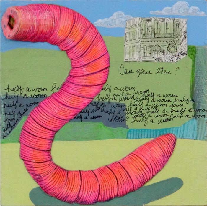 Original art for sale at UGallery.com | Half a Worm by RUTH SANTEE | $500 |  | 8' h x 8' w | ..\art\mixed-media-artwork-Half-a-Worm